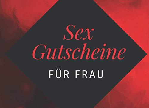 Sex Gutscheine Für Frau: Peppen Sie Ihre Beziehung mit diesem frechen Geburtstag und valentinstagsgeschenk...
