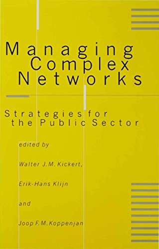 Managing Complex Networks: Strategies for the Public Sector (English Edition)