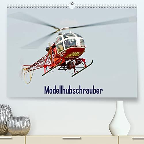 Modellhubschrauber/CH-Version (Premium, hochwertiger DIN A2 Wandkalender 2022, Kunstdruck in Hochglanz)