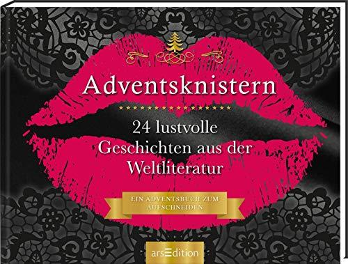 Adventskalender Adventsknistern. 24 lustvolle Geschichten aus der Weltliteratur. Ein Buch zum Aufschneiden: 24...