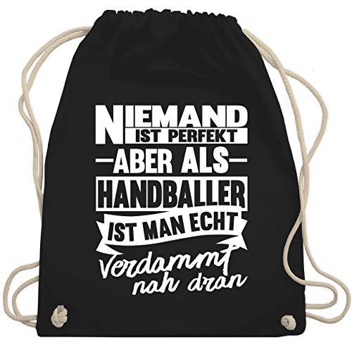 Shirtracer Handball - Niemand ist perfekt aber als Handballer ist man echt verdammt nah dran - Unisize -...