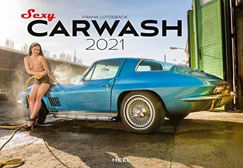 Sexy Carwash 2021: Die Autowäsche von ihrer schönsten Seite